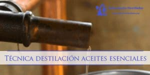 tecnicas-destilacion-aceites-esenciales
